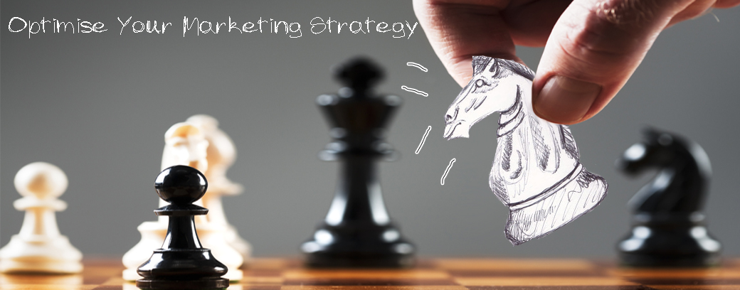 Optimise Your Marketing Strategy